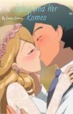 Juliet and her Romeo by kaocha_aisaka