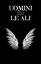 Uomini con le ali by EliGrace12