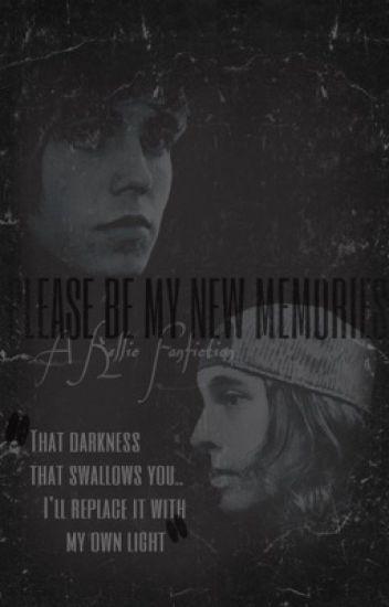 Please Be My New Memories | Kellic