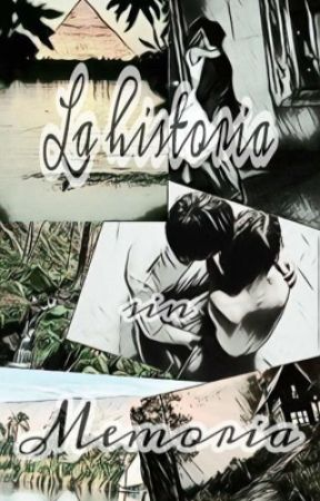 La Historia sin Memoria. by VicesAndRyden