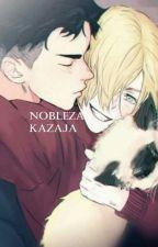 NOBLEZA KAZAJA by ninaespecial95