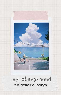 Đọc truyện -nakamoto yuta- my playground