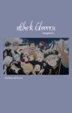 𝙚𝙣𝙫𝙞𝙨𝙞𝙤𝙣 ; black clover by etherealclover