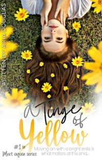 A Tinge Of Yellow: Meet Again Series #1 cover