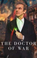The Doctor Of War ³ by MrStark3000