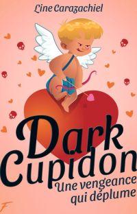 Dark Cupidon (ÉDITÉ) (BxB) cover