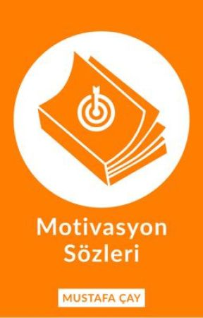 Motivasyon Sözleri by mustafacay