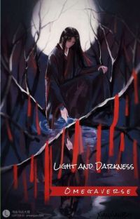 Light and Darkness - WangXian Omegaverse (Revisão)   cover