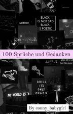 100 Sprüche Und Gedanken by conny_babygirl