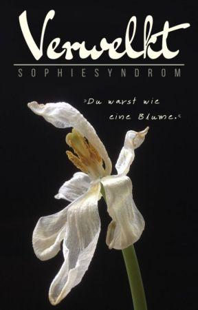 Verwelkt by SophieSyndrom