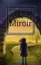 Le Miroir by JeannieRaven