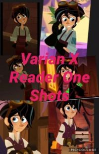 Varian X Reader One Shots cover