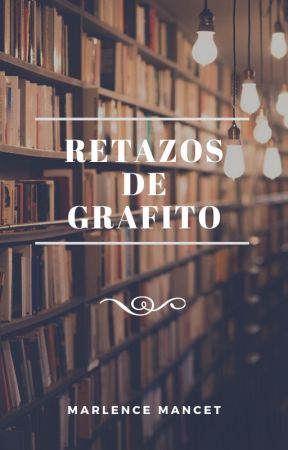 Relazos de grafito by MarlenceMancet