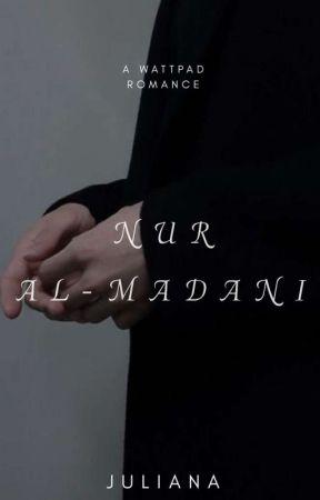 Nur Al-Madani [On Hold] by juliananana7
