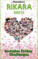 Friday Challenge Rikara Shots Book by MishtyDoe
