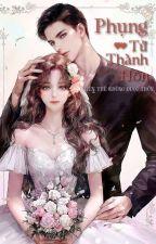 Hào môn chớp nhoáng: Người vợ xinh đẹp không được phép từ chối by HaHa337