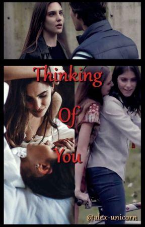 Thinking Of You (Juliantina) by Alex-Unicorn