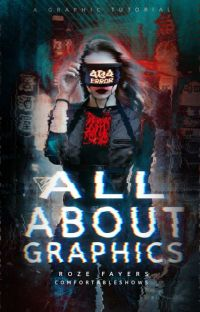 All About Graphics: A Graphic Tutorial  cover