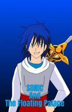 Sword Art Online: SONIC and The Floating Palace(ON HOLD) by EpicError74