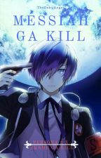 Messiah Ga Kill (Persona 3 x Akame Ga Kill) by TheFoolAngel