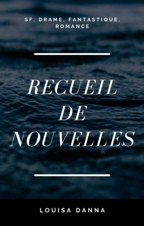 Recueil de nouvelles by Danna-Anay