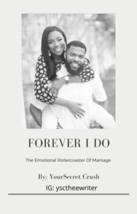 Forever I Do (COMPLETED) cover