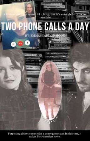 Two Phone Calls A Day - A Rumbelle X Captain Beauty Fan Fiction by emmascaptainhook