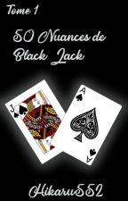 50 Nuances de Black Jack by Hikaru552