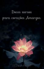Doces Versos Para Corações Amargos by DeehAngel