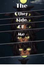 The Other Side Of Me by Night_Fury_Lover13