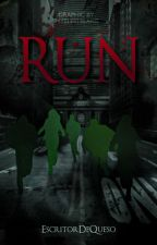 R U N (En proceso) by EscritorDeQueso