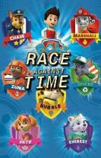 Race Against Time - A Paw Patrol Story by ThreadyRumble