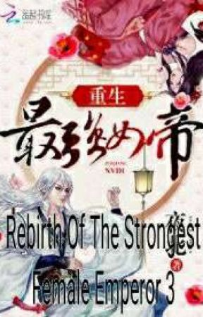 Rebirth Of The Strongest Female Emperor 3 by senyharun