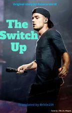 The Switch Up // l.p. (CZECH TRANSLATION) od Brixie239