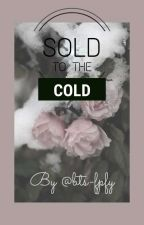 ❄️Sold to the cold❄️ | Lovestory between Jino and Minhee by bts-fpfy