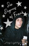 Six Degrees of Frank | Frerard AU cover