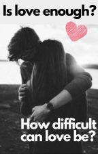 Is love enough? by veravanderheyden1