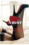 Amor Prostituto - Leis da Máfia ( Livro īīī)  cover