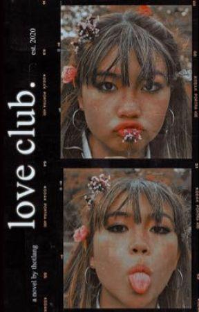 LOVE CLUB! ⁽ ⁱᵃⁿᵒʷᵗ ⁾ by thotlang