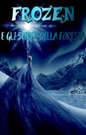 Frozen III e gli spiriti della foresta by Cartoons_demon