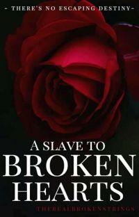 A Slave to Broken Hearts (A Slave to Love Sequel) cover