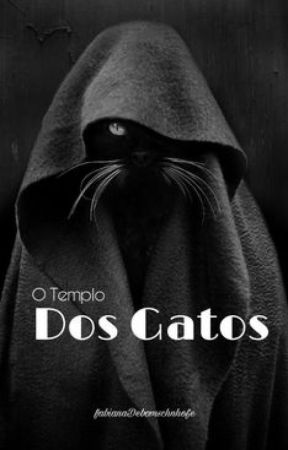 O Templo Dos Gatos by FabianaDebomSchnhofe