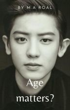 Age matters? Chanyeol x reader by Serena_Marshall