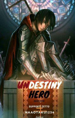 [OLN] UnDestiny Hero.