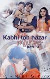 Kabhi Toh Nazar Milao Part 3 cover
