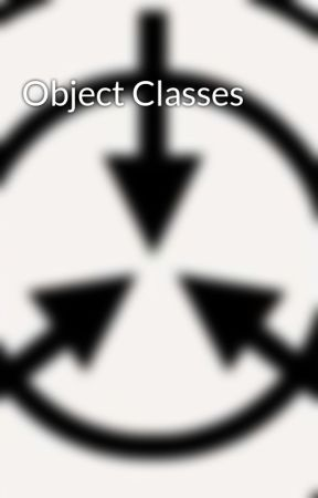 Object Classes by SCP_Nerd
