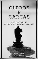 Cleros e Cartas - As Viagens De Sir Christofer Gallagher by bhpoiano
