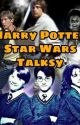 Harry Potter  Star Wars talksy by