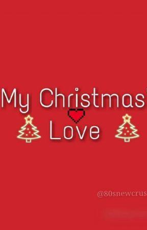 My Christmas Love by 80snewcrush