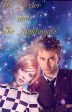 The Doctor and The Nightingale {1} by wonkasmissstarshine